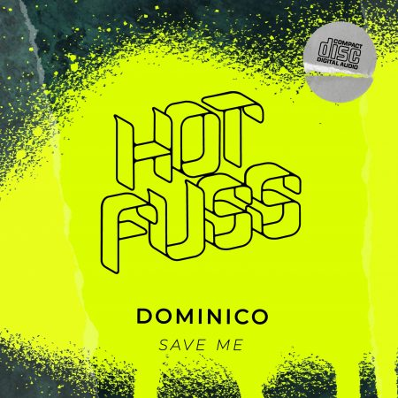 Hot Fuss - Dominico - Save Me