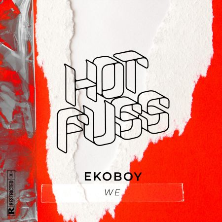 Hot Fuss - Ekoboy - We