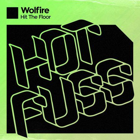 Wolfire - Hit The Floor - Hit The Floor